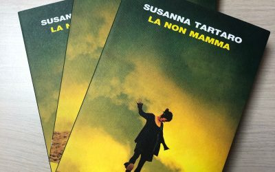 """Istantanee di poesia: """"La non mamma"""" di Susanna Tartaro"""